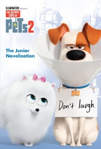 Cover Secret Life of Pets 2 Junior Novelization (The Secret Life of Pets 2)