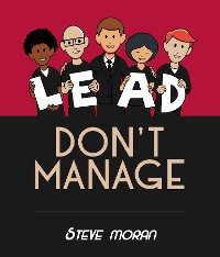 Cover Lead, Don't Manage