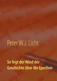 Cover So fegt der Wind der Geschichte über die Epochen