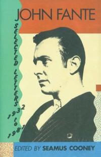 Cover John Fante Selected Letters  1932-1981