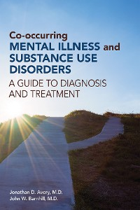 Cover Co-occurring Mental Illness and Substance Use Disorders
