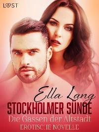 Cover Stockholmer Sünde: Die Gassen der Altstadt - Erotische Novelle