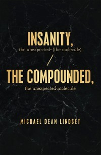 Cover Insanity, the Unexpected (The Molecule)