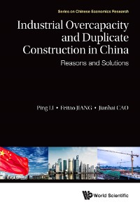 Cover Industrial Overcapacity And Duplicate Construction In China: Reasons And Solutions