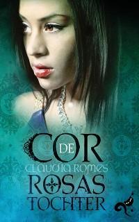 Cover Cor de Rosas Tochter