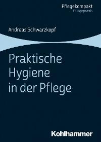 Cover Praktische Hygiene in der Pflege