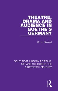 Cover Theatre, Drama and Audience in Goethe's Germany