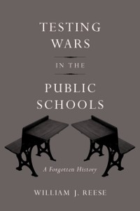 Cover Testing Wars in the Public Schools