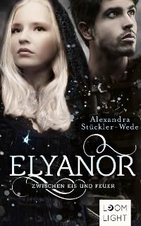 Cover Elyanor 2: Zwischen Eis und Feuer