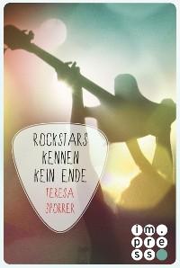 Cover Rockstars kennen kein Ende (Die Rockstar-Reihe 8)