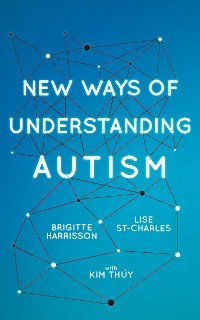 Cover New Ways of Understanding Autism