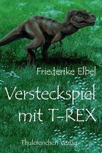 Cover Versteckspiel mit T-Rex