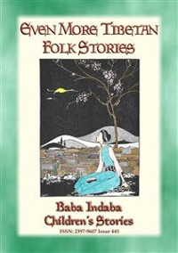 Cover MORE TIBETAN FOLKLTALES - More Stories from the Tibetan Plateau