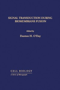 Cover Signal Transduction During Biomembrane Fusion