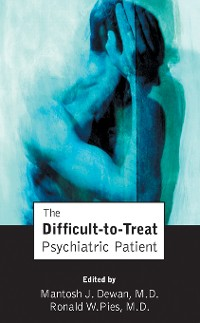 Cover The Difficult-to-Treat Psychiatric Patient