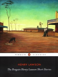 Cover The Penguin Henry Lawson Short Stories