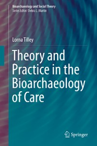 Cover Theory and Practice in the Bioarchaeology of Care