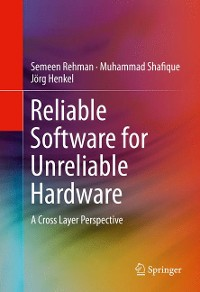 Cover Reliable Software for Unreliable Hardware