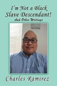Cover I'm Not a Black Slave Descendant!