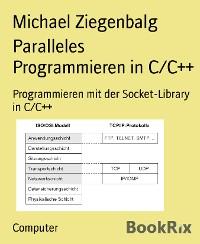 Cover Paralleles Programmieren in C/C++