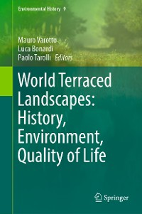 Cover World Terraced Landscapes: History, Environment, Quality of Life