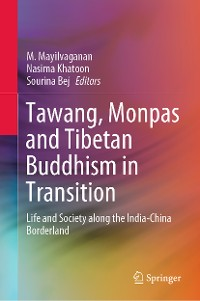 Cover Tawang, Monpas and Tibetan Buddhism in Transition