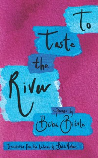 Cover To Taste the River