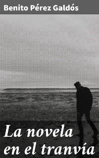 Cover La novela en el tranvía