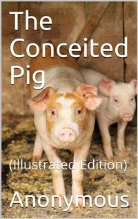 Cover The Conceited Pig