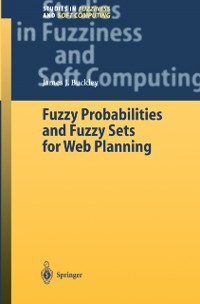 Cover Fuzzy Probabilities and Fuzzy Sets for Web Planning