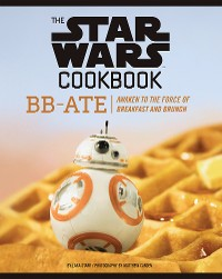 Cover The Star Wars Cookbook: BB-Ate