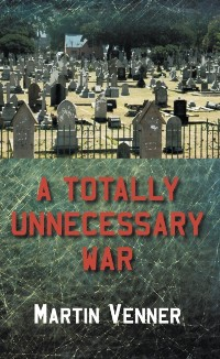 Cover Totally Unnecessary War
