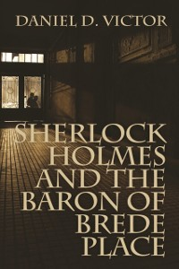 Cover Sherlock Holmes and The Baron of Brede Place
