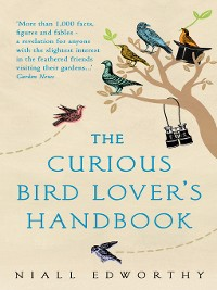 Cover The Curious Bird Lover's Handbook