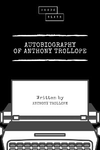 Cover Autobiography of Anthony Trollope