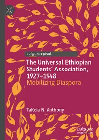 Cover The Universal Ethiopian Students' Association, 1927–1948