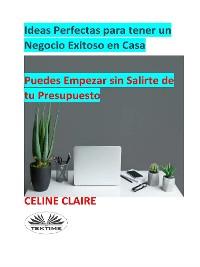 Cover Ideas Perfectas Para Tener Un Negocio Exitoso En Casa
