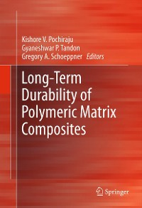 Cover Long-Term Durability of Polymeric Matrix Composites