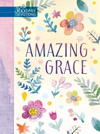 Cover Amazing Grace 365 Daily Devotions