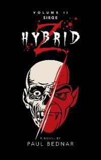 Cover Hybrid Z: Siege Volume Ii