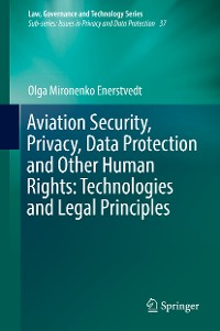 Cover Aviation Security, Privacy, Data Protection and Other Human Rights: Technologies and Legal Principles
