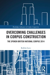 Cover Overcoming Challenges in Corpus Construction