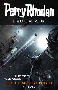 Cover Perry Rhodan Lemuria 6: The Longest Night