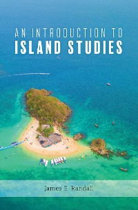 Cover An Introduction to Island Studies