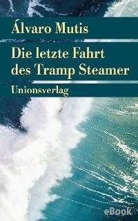 Cover Die letzte Fahrt des Tramp Steamer