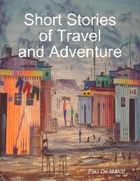 Cover Short Stories of Travel and Adventure
