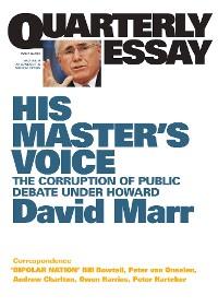 Cover Quarterly Essay 26 His Master's Voice