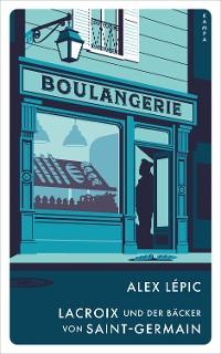 Cover Lacroix und der Bäcker von Saint-Germain