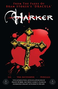 Cover From the Pages of Bram Stoker's Dracula: Harker