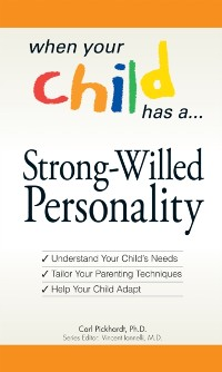 Cover When Your Child Has a Strong-Willed Personality